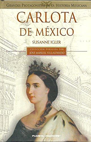 9789703702282: Carlota de Mexico / Carlota of Mexico (Spanish Edition)