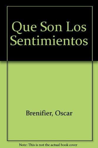 9789703702381: Que Son Los Sentimientos (Spanish Edition)