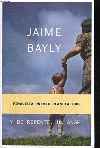 9789703704484: Y De Repente Un Angel (Spanish Edition)