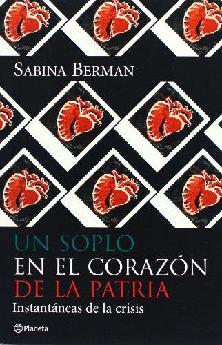 9789703705467: Un soplo en el corazon de la patria. Instantaneas (Fuera De Coleccion) (Spanish Edition)