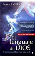 9789703706136: El lenguaje de Dios / the Language of God: Un Cientifico Presenta Evidencias Para Creer (Spanish Edition)