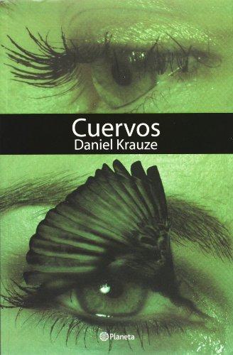 9789703706211: Cuervos (Spanish Edition)