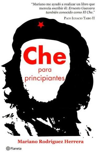 9789703706730: Che para principiantes/ Che for Beginners (Spanish Edition)