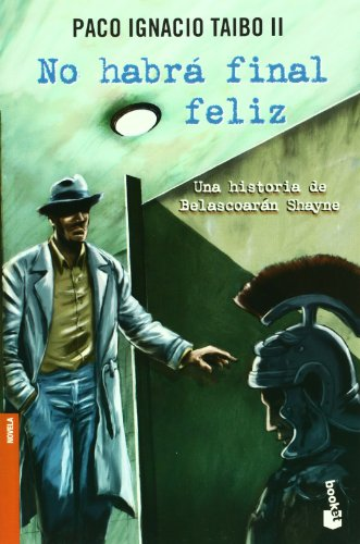 9789703706891: No habra final feliz (Spanish Edition)