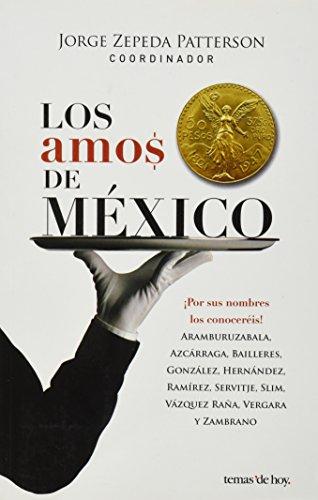 Los amos de Mexico (Spanish Edition): Jorge Zepeda Patterson