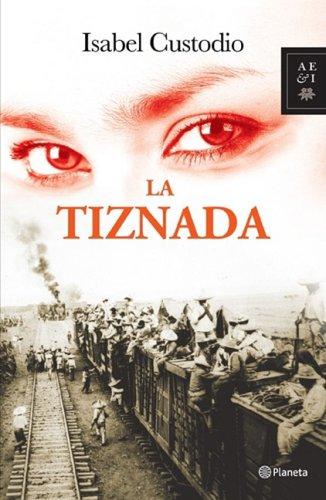 La Tiznada (Autores Espanoles e Iberoamericanos) (Spanish Edition): Isabel Custodio