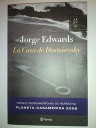 9789703708093: La Casa de Dostoievsky / Dostoievsky's House (Spanish Edition)