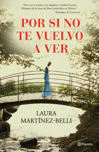 9789703708253: Por si no te vuelvo a ver/ If I Never See You Again (Spanish Edition)