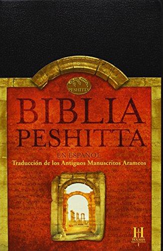 9789704100025: Biblia Peshitta: traduccion de los antiguos manuscritos arameos