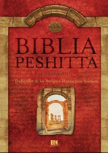 9789704100032: Biblia Peshitta (Spanish Edition)