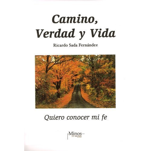 9789704700546: Camino, verdad y vida/ Path, Truth and Life