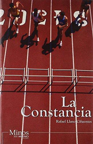 La constancia/ The Perseverance (Spanish Edition): Cifuentes, Rafael Llano