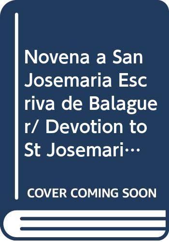 Novena a San Josemaria Escriva de Balaguer/: Juan Larrea