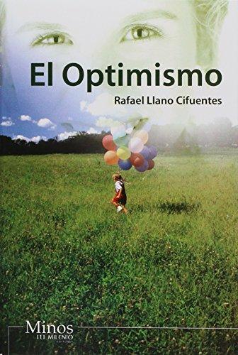 Optimismo/ Optimism (Spanish Edition): Cifuentes, Rafael Llano