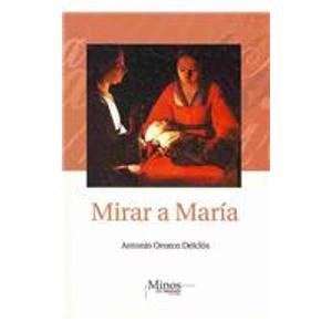 9789704700812: Mirar a Maria/ Looking at Maria (Spanish Edition)