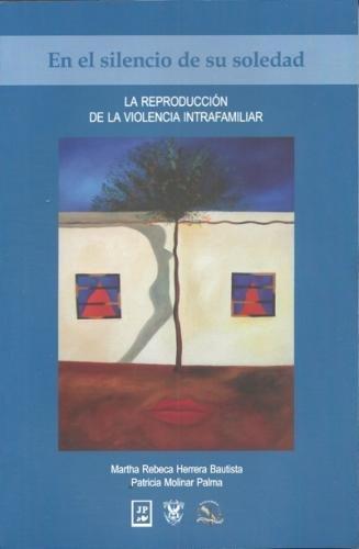 En El Silencio de Su Soledad: La: Herrera Bautista, Martha