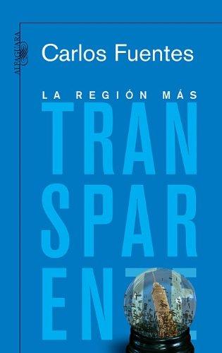 9789705800146: La región más transparente (Edición del 50 Aniversario) (Spanish Edition)