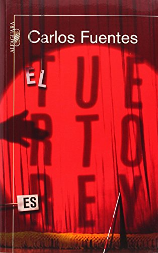 El tuerto es el rey / The: Fuentes, Carlos