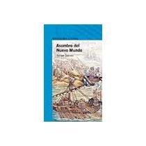 9789705802065: El asombro del nuevo mundo/ The Astonisment of the New World (Spanish Edition)