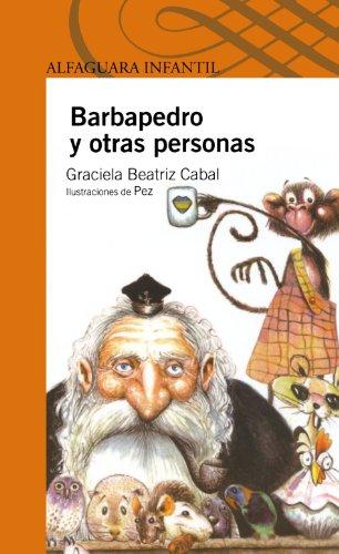 9789705802973: Barbapedro y Otras Personas = Peterbeard and Other People (Alfaguara Infantil)