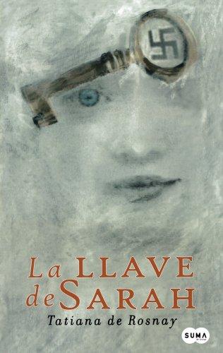 9789705803147: La llave de Sarah /Sarah's Key (Spanish Edition)