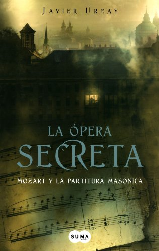 La Opera Secreta Mozart y la Partitura: Javier Urzay