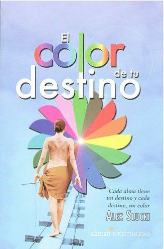 9789705803581: El color de tu destino (The Color of Your Destiny) (Spanish Edition)
