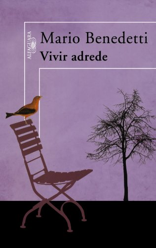 9789705803888: Vivir adrede/ To Live Purposely (Spanish Edition)