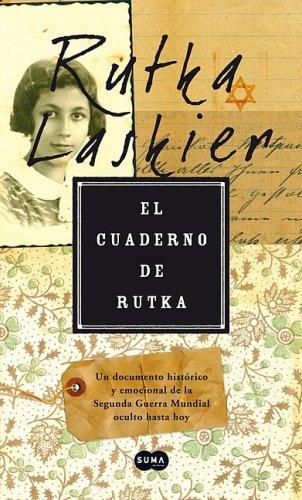 9789705804090: El cuaderno de Rutka / Rutka's Notebook: A Voice from the Holocaust (Spanish Edition)