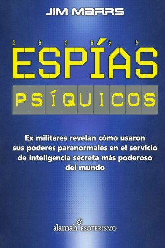 Espias psiquicos (Spanish Edition) (9705804133) by Jim Marrs