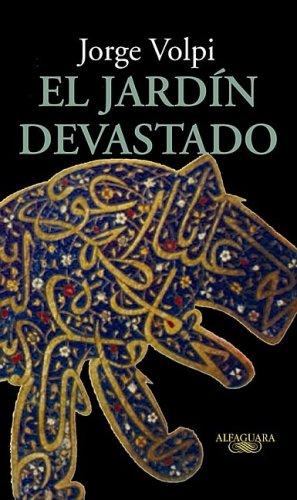 9789705804489: El jardin devastado (Spanish Edition)
