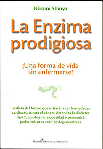 9789705805011: La enzima prodigiosa (Spanish Edition)