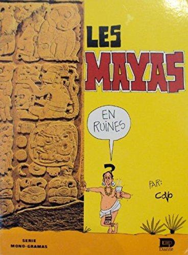 Les mayas en ruines: Javier Covo Torres