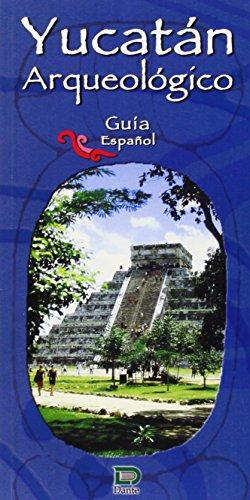 9789706051028: YUCATÁN ARQUEOLOGÍA