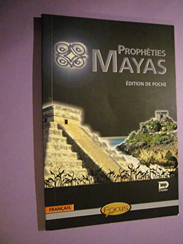 PROPHETIES MAYAS - EDITION DE POCHE -: n/a