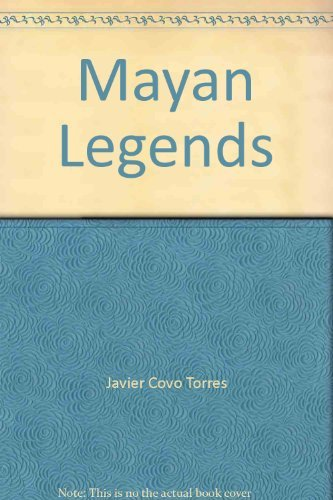 Mayan Legends: Torres, Javier Covo