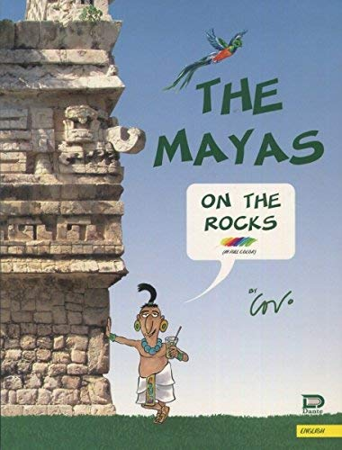 The Mayas on the Rocks: Javier Covo Torres