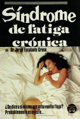 9789706060372: Sindrome de Fatiga Cronica (Spanish Edition)