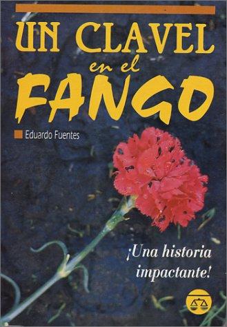 Un Clavel en el Fango: Eduardo Fuentes
