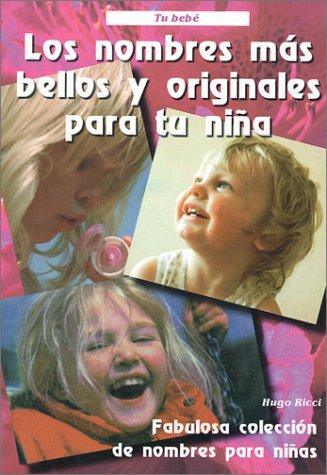 9789706061706: Los nombres más bellos y originales para tu niña. (Spanish Edition)