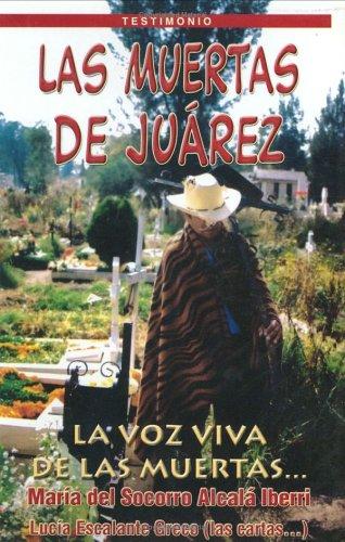 9789706062031: Las Muertas de Juárez (Dead women in Juarez ) (Spanish Edition)