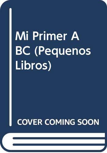Mi Primer ABC (Pequenos Libros) (Spanish Edition): Piette, Nadine