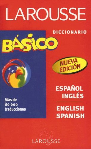 Larousse Basico Diccionario (Spanish Edition): Varios