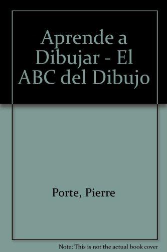 9789706077660: Aprende a Dibujar - El ABC del Dibujo