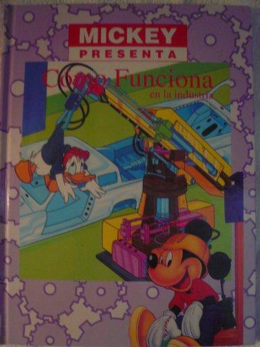 9789706110909: Mickey Presenta Como Funciona En La Industria Tomo 5