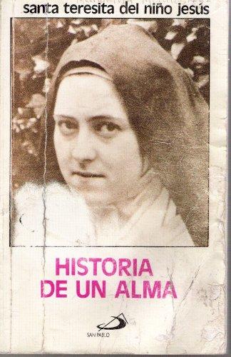 9789706120588: Santa Teresita Del Nino Jesus; Historia De Un Alma
