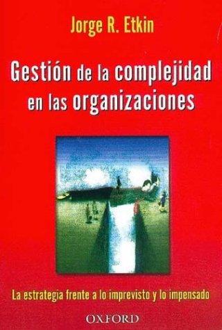 9789706130891: Gestion de la Complejidad en las Organizaciones (Spanish Edition)