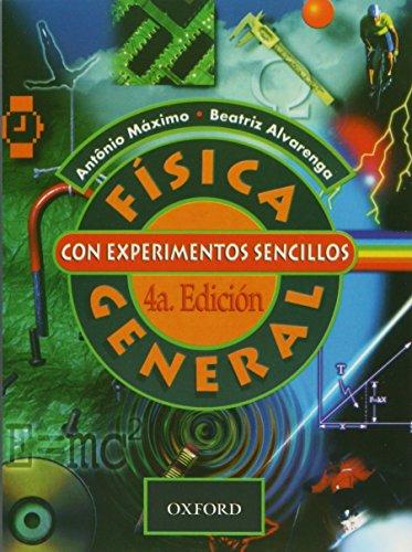 Física general con experimentos sencillos 4A edición: Máximo, Beatriz Alvarenga