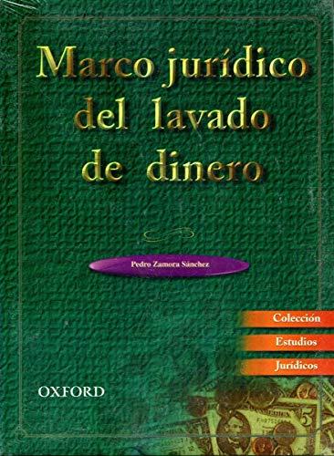 9789706132284: Marco Juridico del Lavado de Dinero