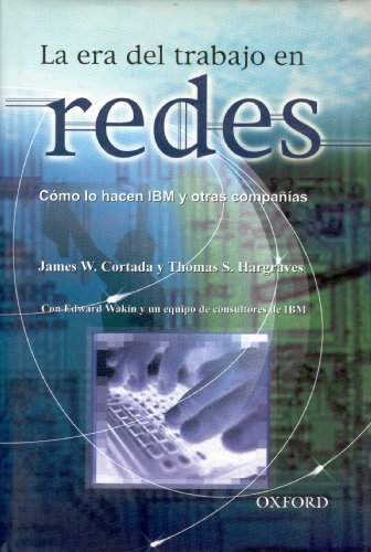 9789706135629: La era del trabajo en redes (Spanish Edition)